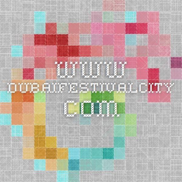www.dubaifestivalcity.com