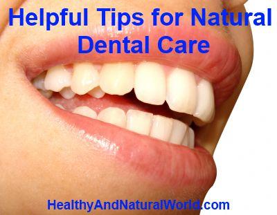 Helpful Tips for Natural Dental Care #dentalcare #…