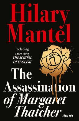 The Assassination of Margaret Thatcher (Paperback)