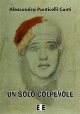 Un solo colpevole ebook by Alessandra Ponticelli Conti