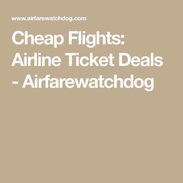 Cheap Flights: Airline Ticket Deals - Airfarewatchdog