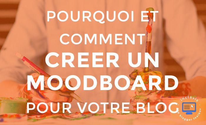 Avoir un moodboard est le meilleur moyen de trouver l'inspiration pour votre blog. Découvrez comment en créer un dans cet article.