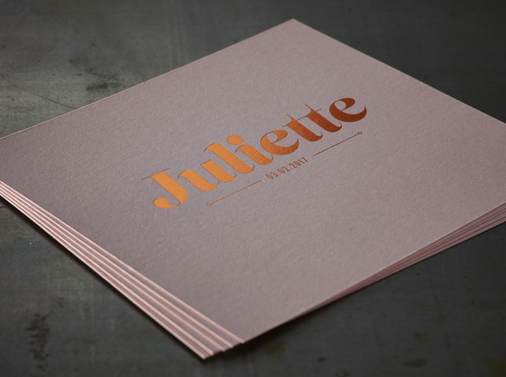 Pretty Pink and Copper for Juliette!  Birth Announcement Card JULIETTE - Hotfoil 1 colour on Woodstock Cipria 285g