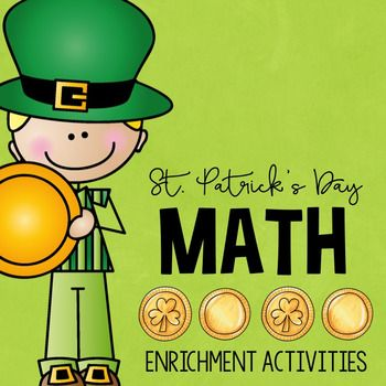 Fun St. Patrick's Day math enrichment activities to challenge your upper elementary high flyers!