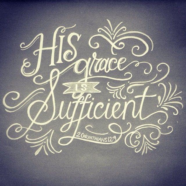 """His grace is sufficient"" (2 Corinthians 12:19). #bibleverse #quotes"