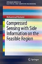 (eBook) Compressed Sensing With Side Information on the Feasible Region by Mohammad Rostami