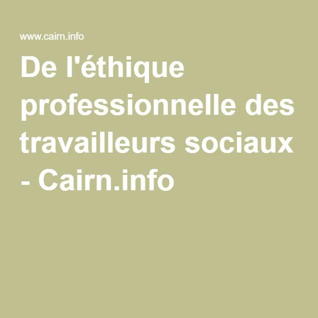 De l'éthique professionnelle des travailleurs sociaux - Cairn.info