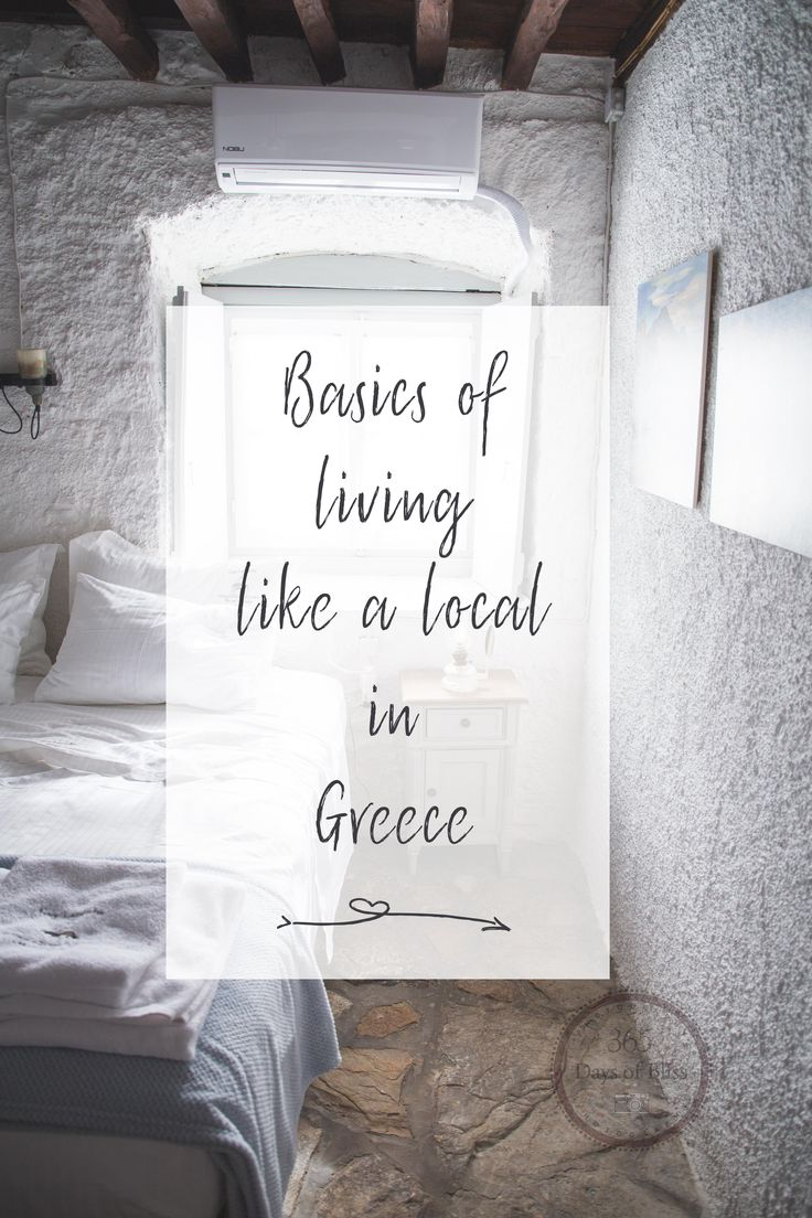 The Baiscs of Living Like a Local In Greece