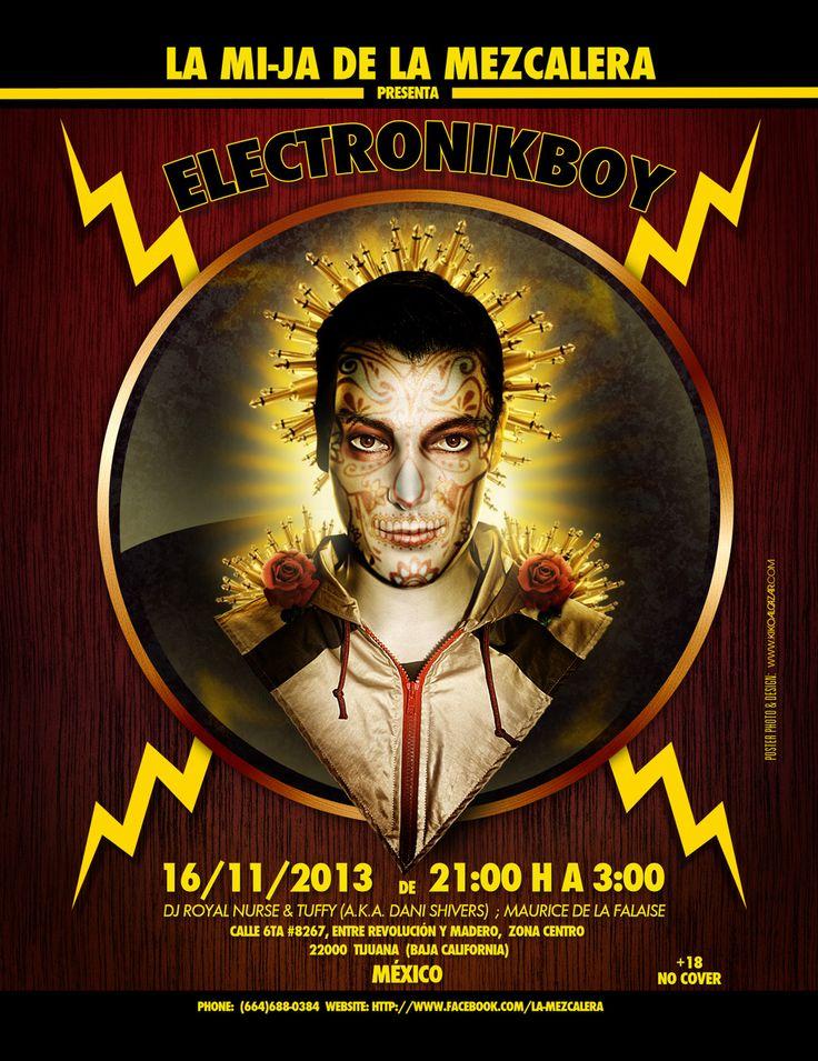 Poster for the concert of Electronikboy in Tijuana / Cartel para el concierto de Electronikboy en Tijuana http://www.flickr.com/photos/kikoalcazar/10740221814/
