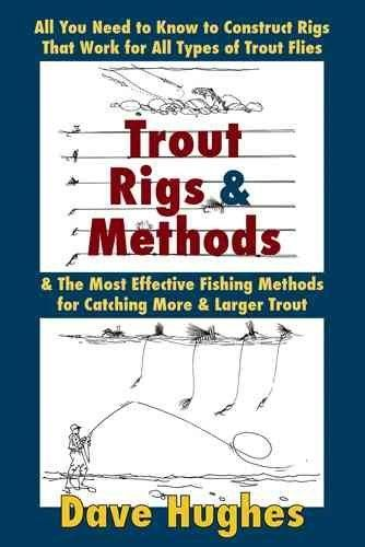 Gearing up for all types of trout fishing on creeks, rivers, tailwaters, and lakes Casting, selecting a fly, and reading the water and finding trout Dave Hughes's clear and simple instruction and expl