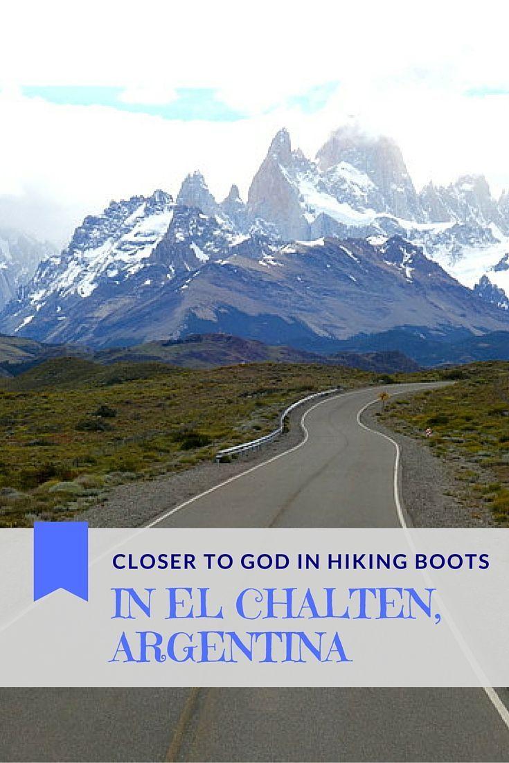Read about Closer to God in Hiking Boots in el Chalten, Argentina | El Chalten Hiking…