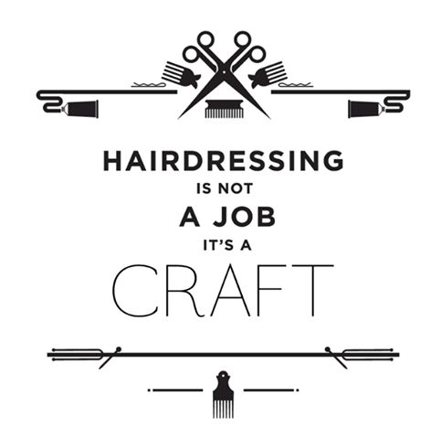 hairdressing is not a job its a craft williamjeansalon - Hairdresser Job Description