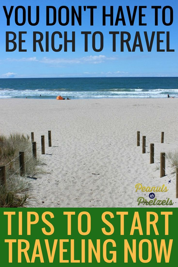 Despite popular belief - you don't have to be rich to travel. There are many tips and tricks to make travel cheaper and after years of traveling on a budget ourselves, we want to share our tips to help you start traveling now - it is possible to travel without being rich. | Peanuts or Pretzels