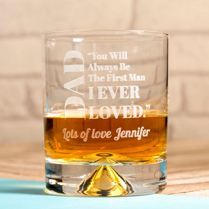 Personalised Whisky Tumbler - Dad, My First Love | GettingPersonal.co.uk