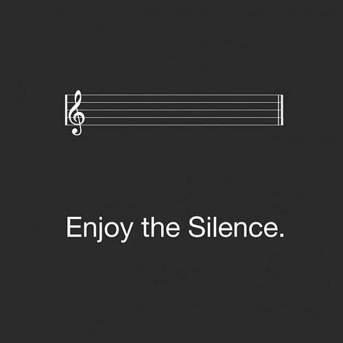 No hace falta decirlo, el silencio hace que nos dejen en paz :)
