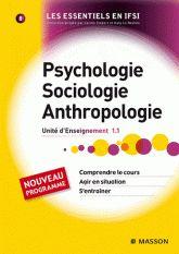 Psychologie, Sociologie, Anthropologie. Unité d'Enseignement 1.1
