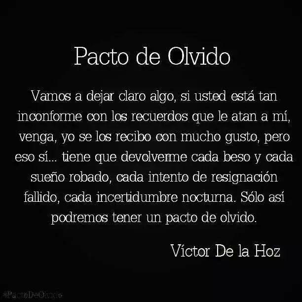 Pacto de olvido. Victor De la Hoz
