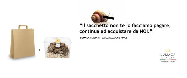 """""""Il sacchetto non te lo facciamo pagare! Continua ad acquistare da NOI. """"👇👇👇🤩 www.lumaca-italia.it"""
