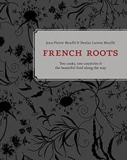 """Enter our giveaway, and you'll automatically be eligible to win a copy of French Roots by Jean-Pierre Moulle & Denise Lurton Moulle. <strong><span style=""""color: #b32025"""">You can enter one (1) time per e-mail address per day.</span></strong> Deadline 10.22.15."""