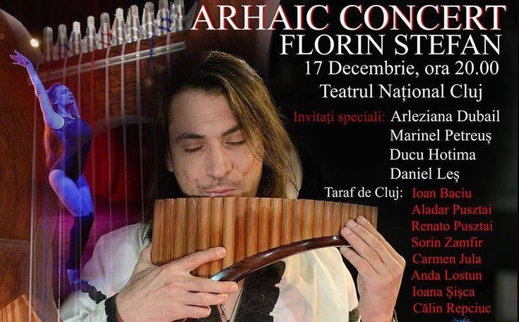 CONCURS clujescu.ro. Nu rataţi şansa de a câştiga bilete la concertul arhaic susţinut de Florin Ştefan
