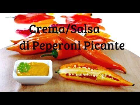 Salsa/Crema ai Peperoni Picanti - YouTube
