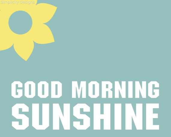 Good Morning My Sunshine In German : Best images about good morning sunshine a tribute to