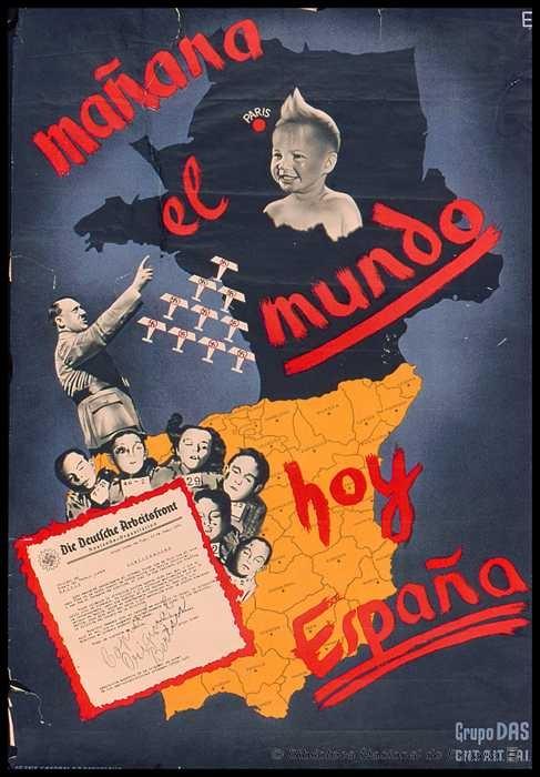 """Author: Das. Grupo. Date: 1936 Place: Seix & Barral. Barcelona. CNT. FAI. AIT. """"Mañana el mundo, hoy España."""""""