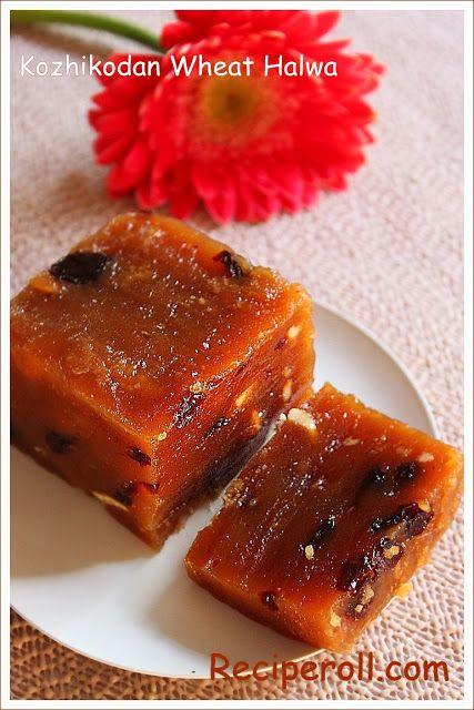 Kerala Style Wheat Halwa ~ Sankeerthanam (Reciperoll.com)|Recipes | Cake Decorations | Cup Cakes |Food Photos