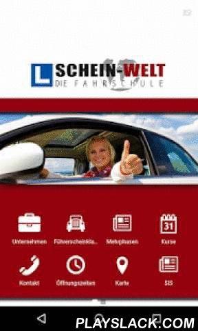 Fahrschule Schein-Welt  Android App - playslack.com , in diesem App finden Sie Informationen, über die angebotenen Führerscheinklassen der Fahrschule Schein-Welt, alle Termine (Führerscheinkurse, Erste Hilfe Kurse ...) und den Zugang zum Schein-Welt Info Service (SIS)