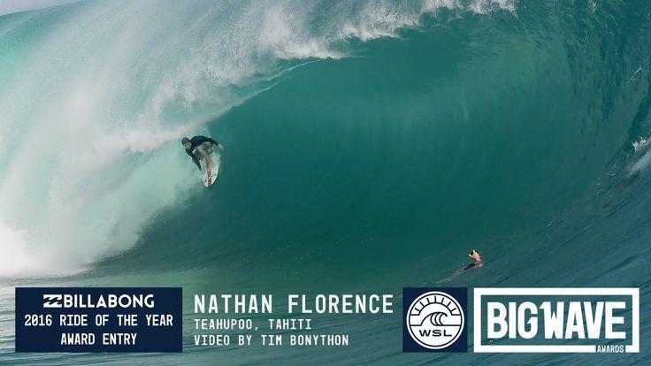 Nathan Florence at Teahupoo  - 2016 Billabong Ride of the Year Entry - W...