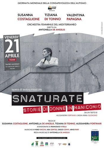Pescara il 21 aprile lo spettacolo di teatro musicale: Snaturate  Storie di donne in manicomio
