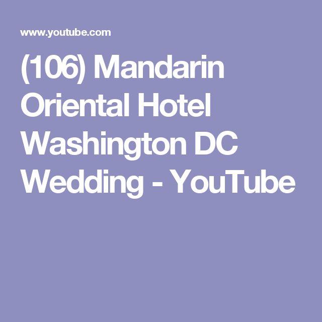 (106) Mandarin Oriental Hotel Washington DC Wedding - YouTube