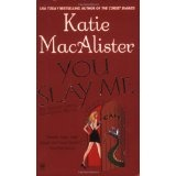 You Slay Me (Aisling Grey, Guardian, Book 1) (Mass Market Paperback)By Katie MacAlister