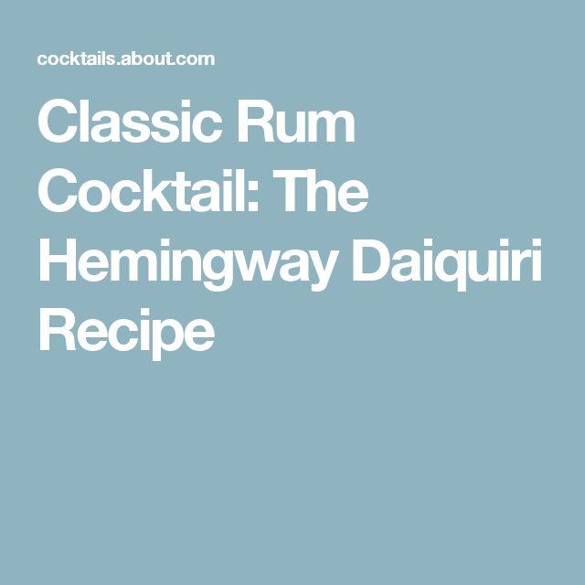 Classic Rum Cocktail: The Hemingway Daiquiri Recipe