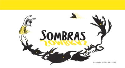 Sombras - Shadow by Suzy Lee in Spanish!