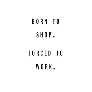 Born to shop. Forced to work. // Follow @ShopStyle on Instagram for more inspo