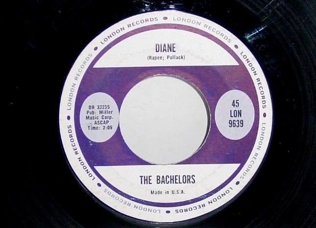 THE BACHELORS  Diane / Happy Land 1960's 45 Record London Records DR 31868 #JazzPopJazzRockGenreJazzRockPopStylePopRockEasyListe