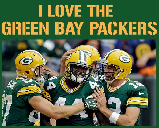 I love the Green Bay Packers