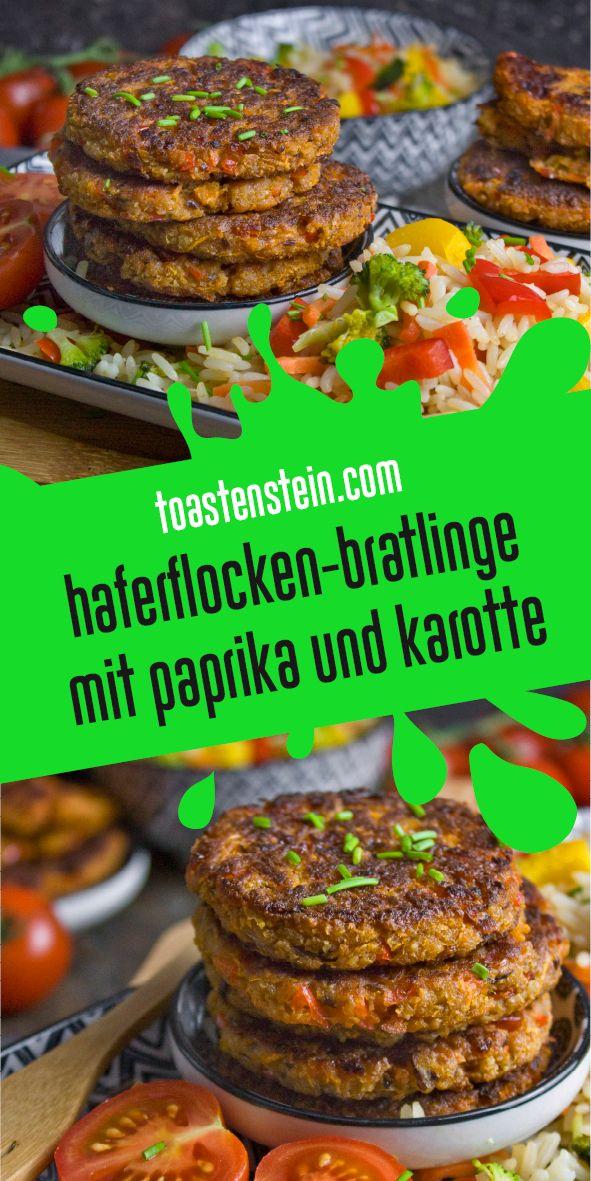 Haferflocken Bratlinge Mit Karotte Und Paprika Toastenstein Com Rezept Bratlinge Gunstige Rezepte Rezepte Mit Paprika