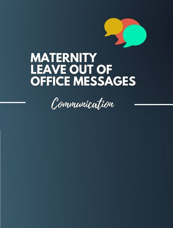 39 Best Maternity Leave Out Of Office Messages Thebrandboy Com Maternity Leave Wishes Out Of Office Message Maternity Leave