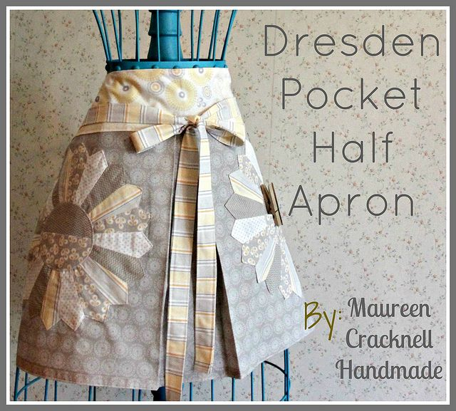 Dresden Pocket Half Apron Tutorial  by Maureen Cracknell(new home owner!) at  Riley Blake's Project Design Team Wednesday