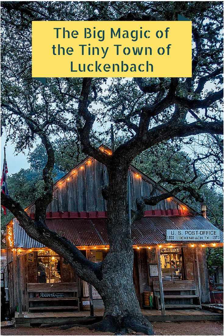 Luckenbach, Texas, is a charming two-building town filled with music and fun   The Big Magic of the Tiny Town of Luckenbach