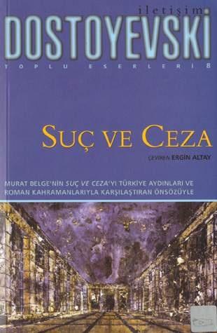 Fyodor Dostoyevski - Suç ve Ceza    Klasikten de klasik!