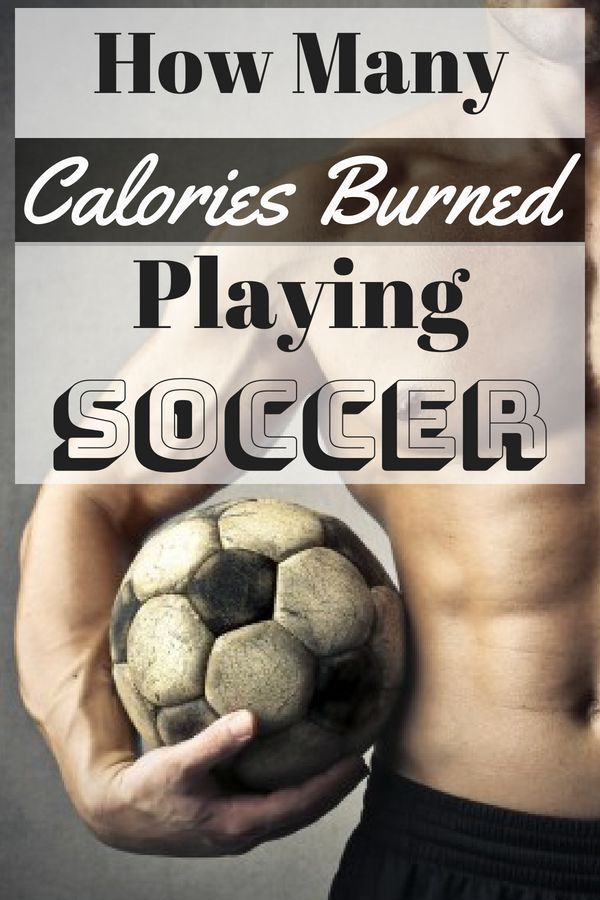 How Many Calories Burned Playing Soccer Play Soccer Soccer Soccer Training