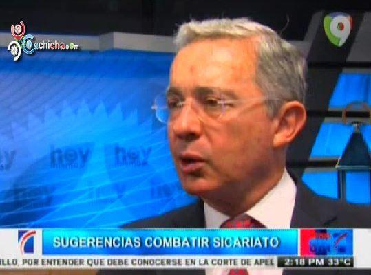 Ex Presidente De Colombia, Álvaro Uribe En RD: Sugerencias Para Combatir Sicariato #Video