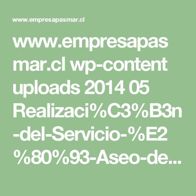 www.empresapasmar.cl wp-content uploads 2014 05 Realizaci%C3%B3n-del-Servicio-%E2%80%93-Aseo-de-Instalaciones.pdf