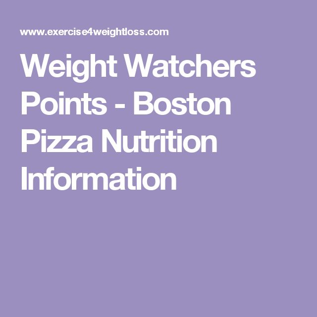 Weight Watchers Points - Boston Pizza Nutrition Information