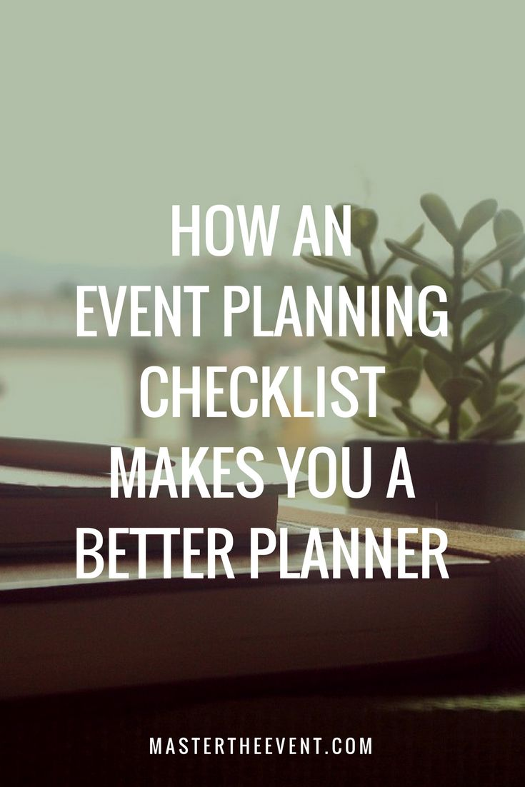 How an Event Planning Checklist Can Make You a Better Planner