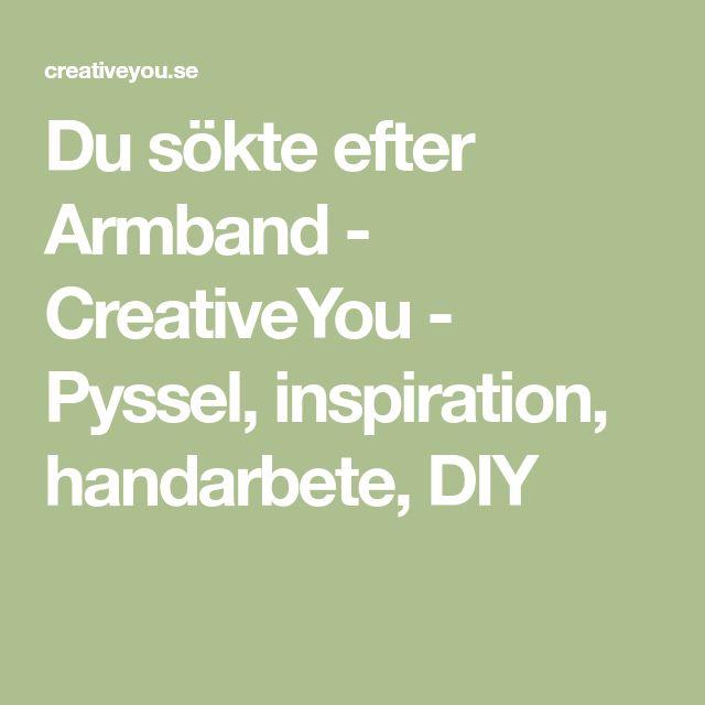 Du sökte efter Armband - CreativeYou - Pyssel, inspiration, handarbete, DIY