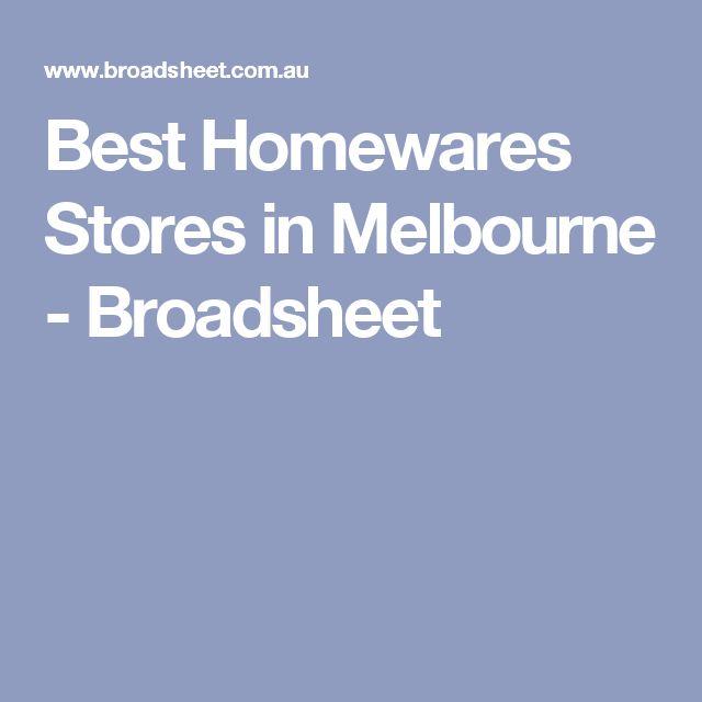 Best Homewares Stores in Melbourne - Broadsheet